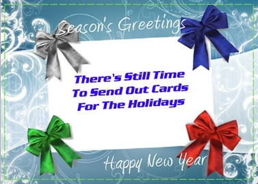Post image for It's Not Too Late To Send Out Cards For the Holidays